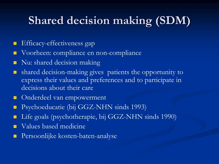 Shared decision making (SDM)