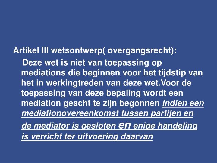 Artikel III wetsontwerp( overgangsrecht):