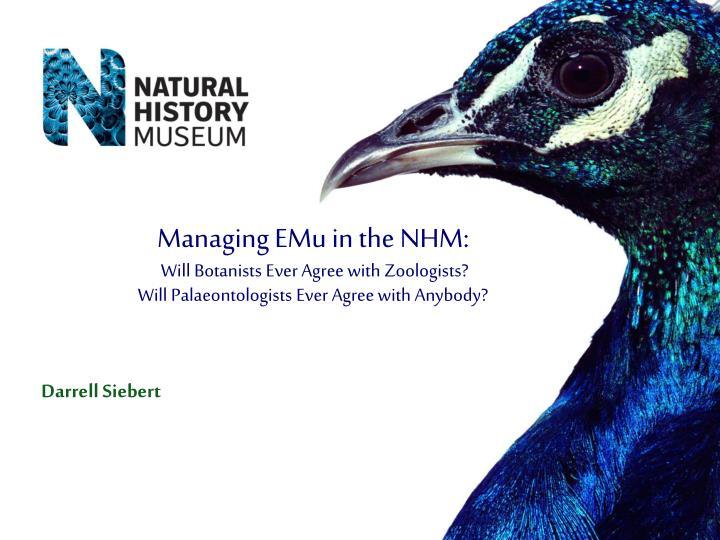 Managing EMu in the NHM: