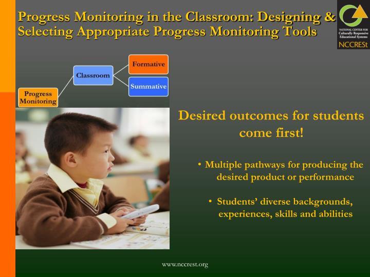 Progress Monitoring in the Classroom: Designing & Selecting Appropriate Progress Monitoring Tools