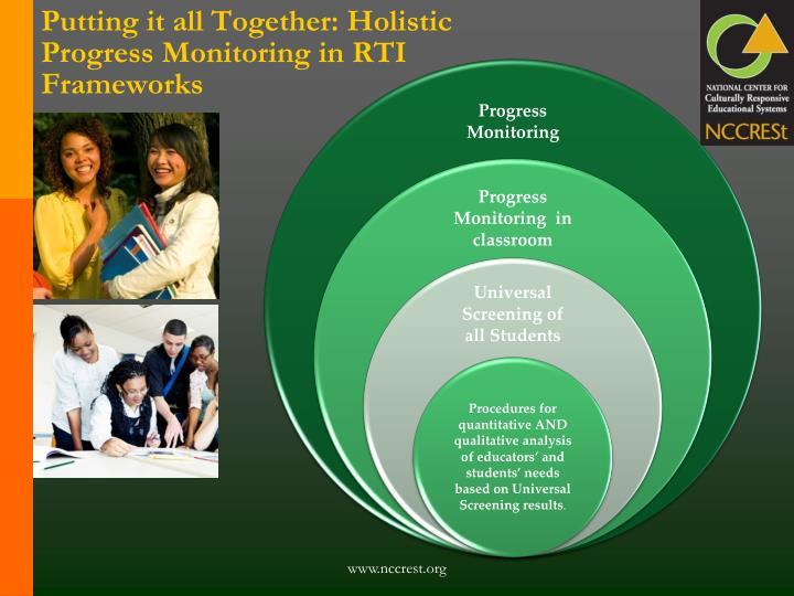 Putting it all Together: Holistic Progress Monitoring in RTI Frameworks