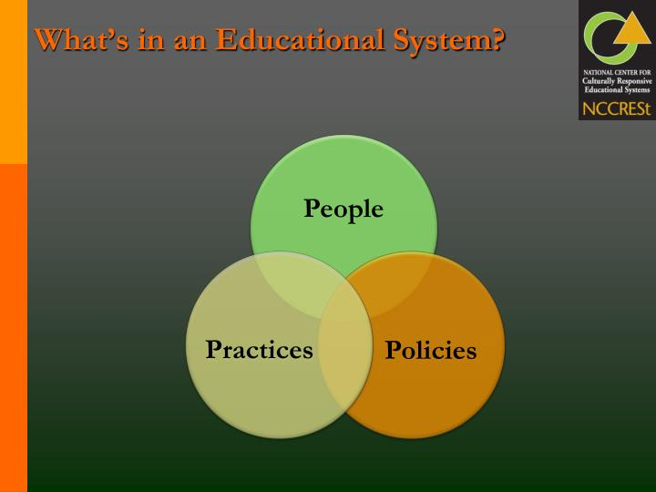 What's in an Educational System?