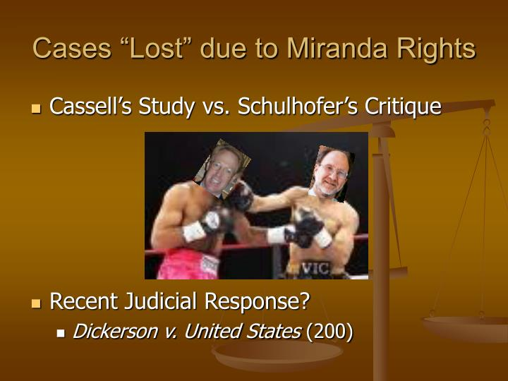 """Cases """"Lost"""" due to Miranda Rights"""