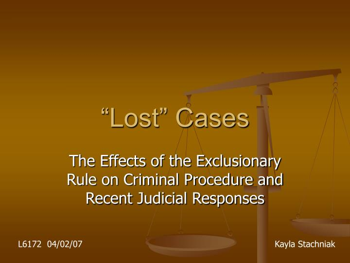 lost cases