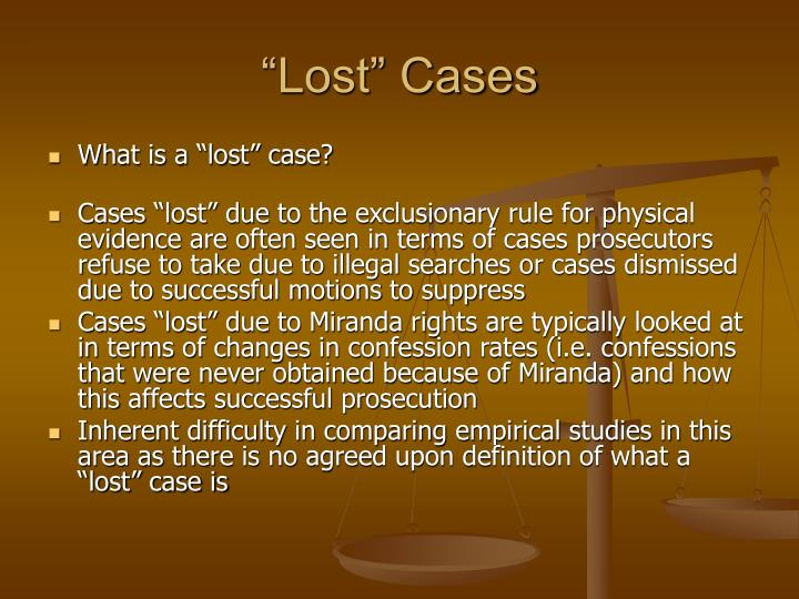 """""""Lost"""" Cases"""