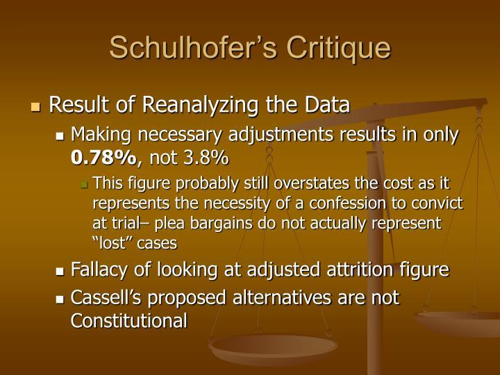 Schulhofer's Critique