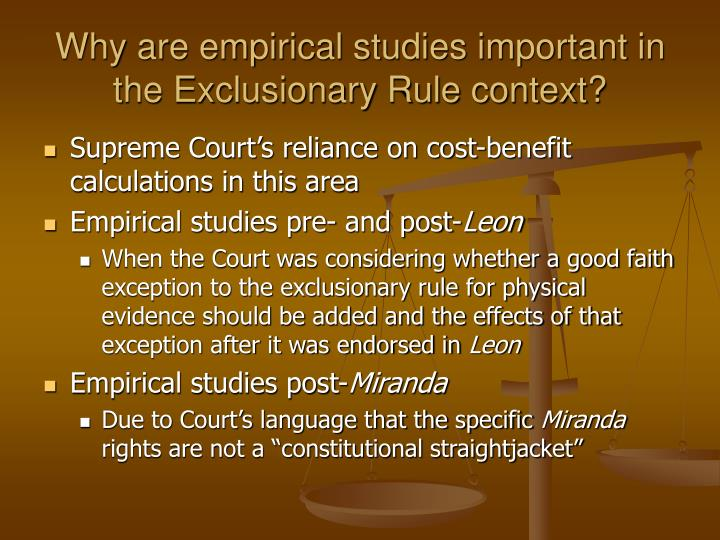 Why are empirical studies important in the Exclusionary Rule context?
