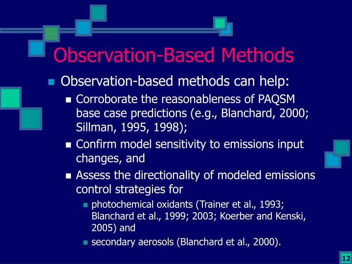 Observation-Based Methods