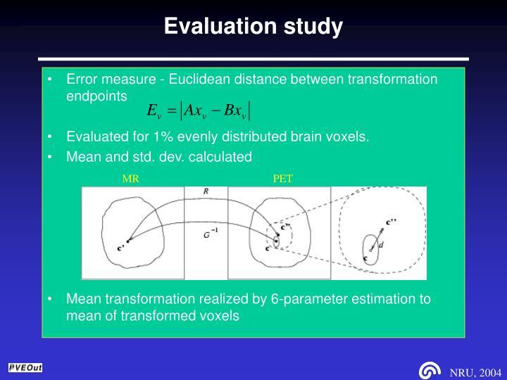 Evaluation study