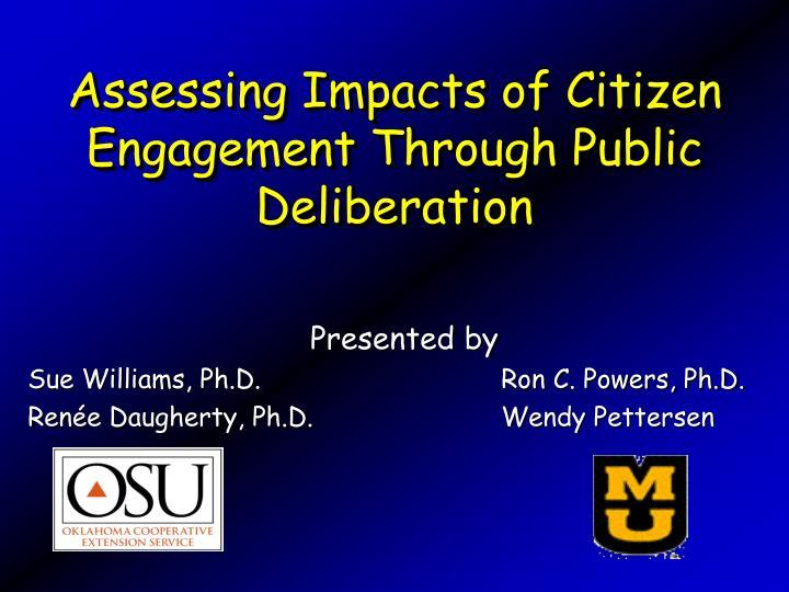 Assessing Impacts of Citizen Engagement Through Public Deliberation