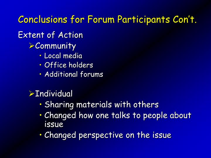 Conclusions for Forum Participants Con't.