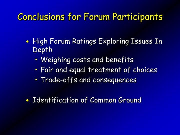 Conclusions for Forum Participants