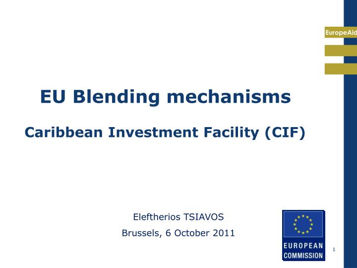 eu blending mechanisms caribbean investment facility cif