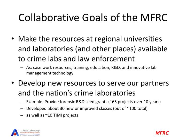 Collaborative Goals of the MFRC