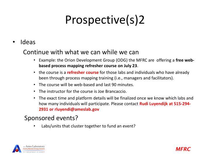 Prospective(s)2