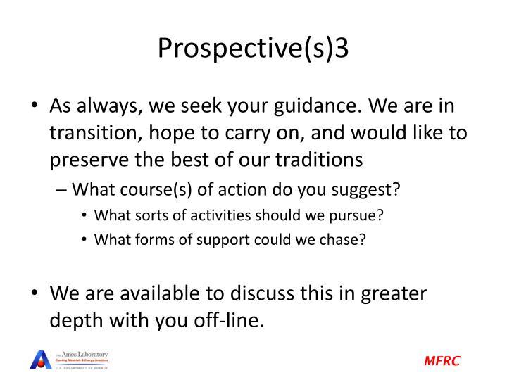 Prospective(s)3