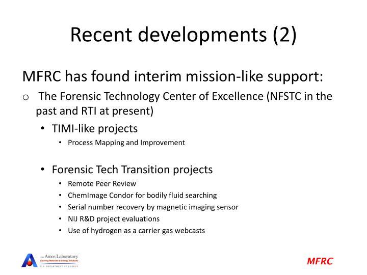 Recent developments (2)