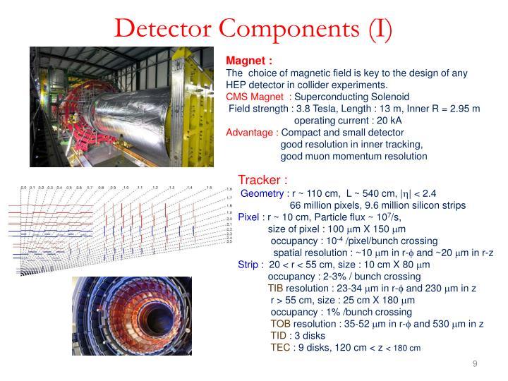 Detector Components (I)