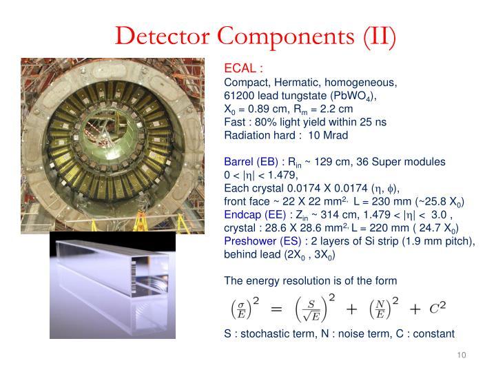 Detector Components (II)