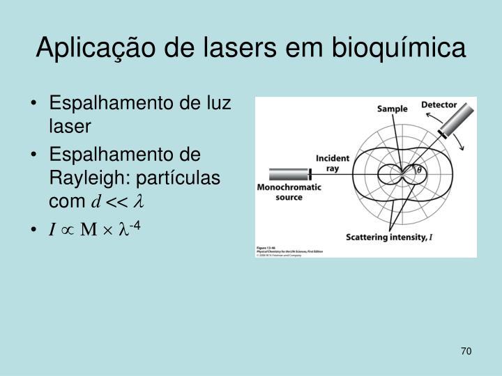 Aplicação de lasers em bioquímica