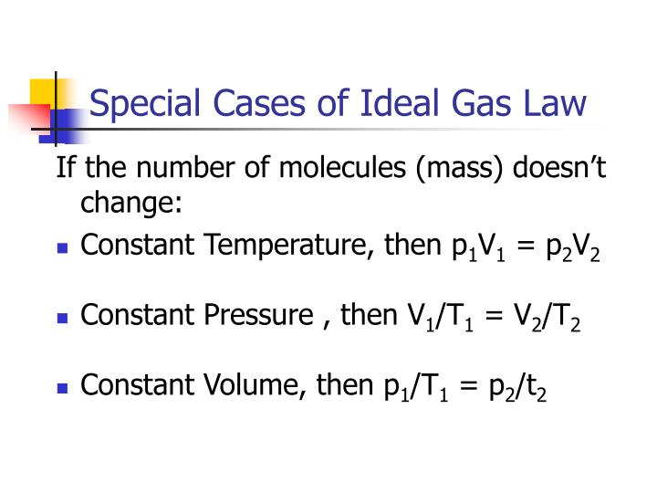Special Cases of Ideal Gas Law
