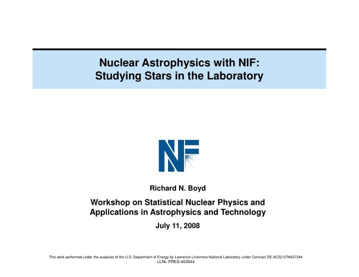Nuclear Astrophysics with NIF:
