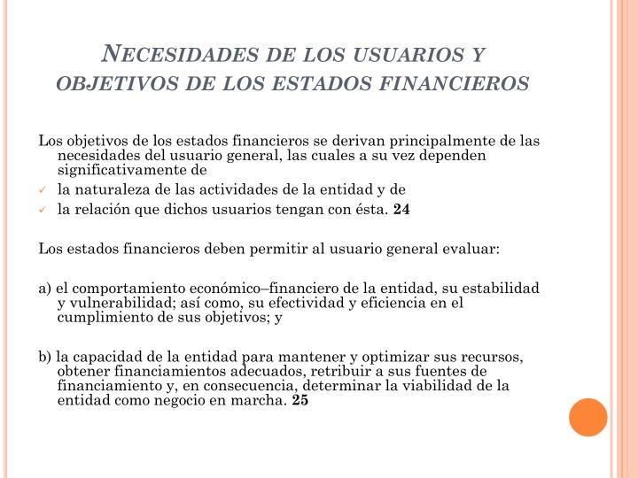 Necesidades de los usuarios y objetivos de los estados financieros