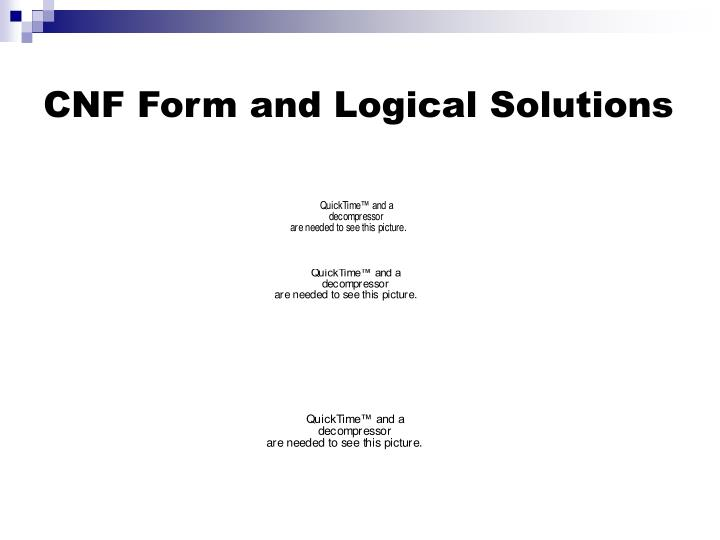 CNF Form and Logical Solutions