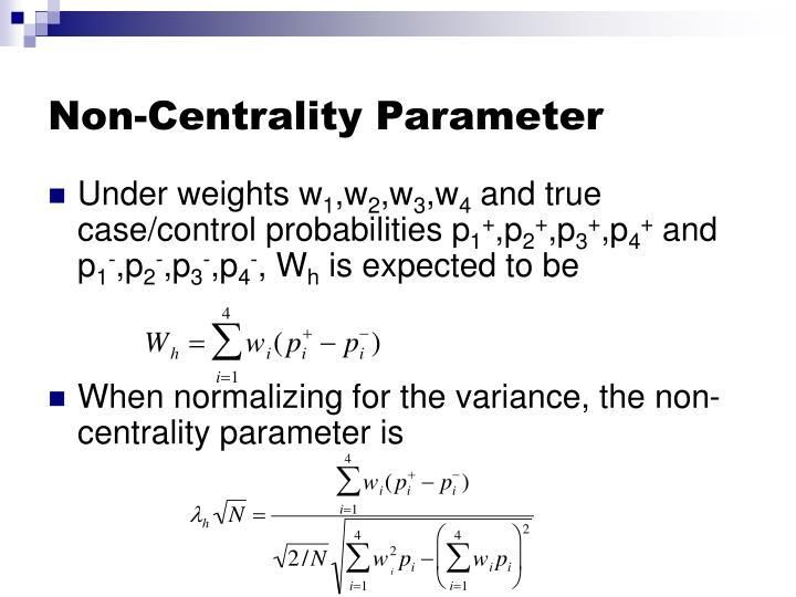 Non-Centrality Parameter