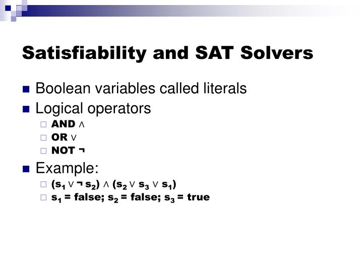 Satisfiability and SAT Solvers