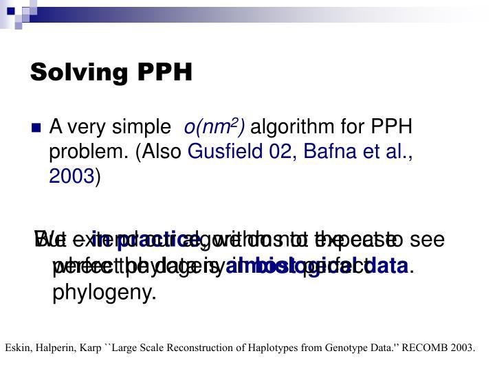 Solving PPH