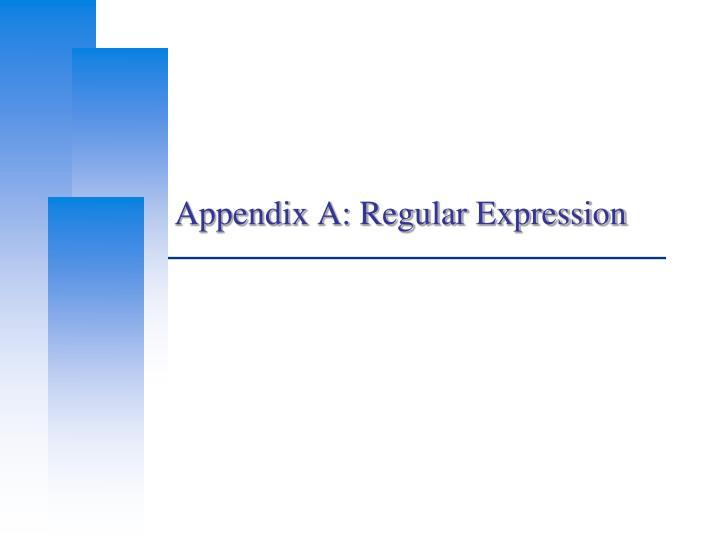 Appendix A: Regular Expression