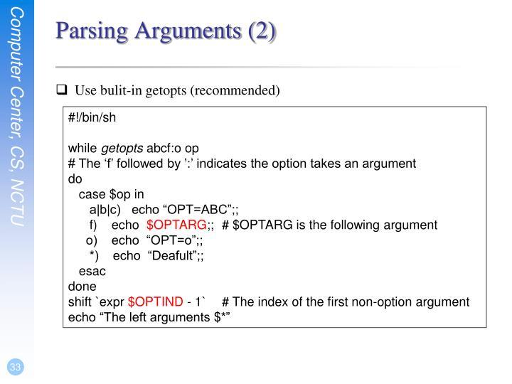 Parsing Arguments (2)