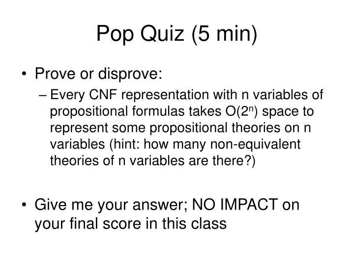 Pop Quiz (5 min)
