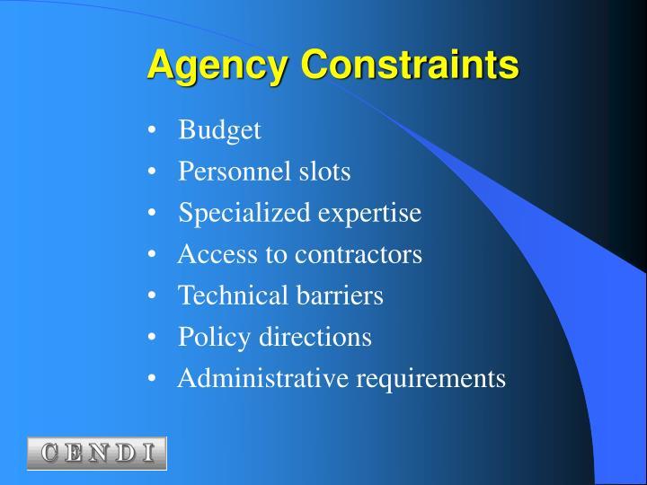 Agency Constraints