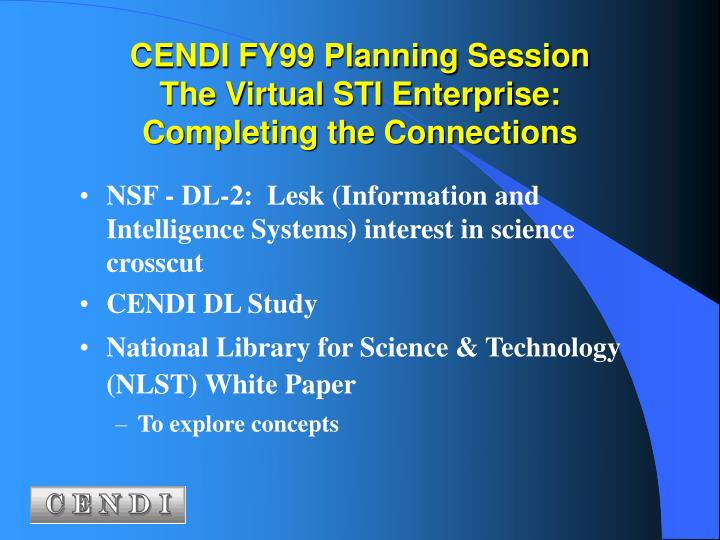 CENDI FY99 Planning Session