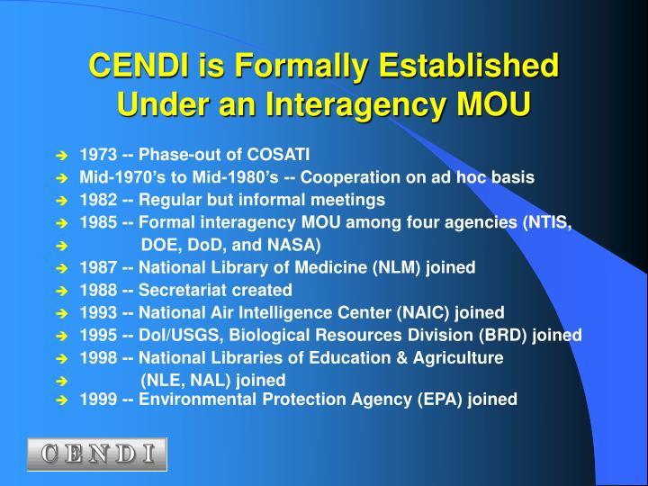 CENDI is Formally Established
