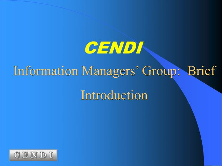 information managers group brief introduction