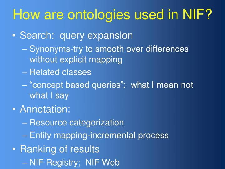 How are ontologies used in NIF?