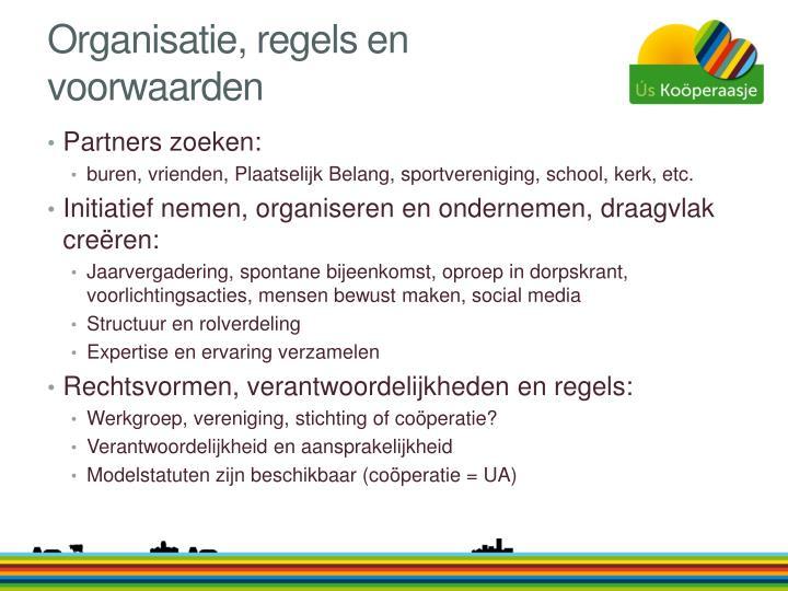 Organisatie, regels en voorwaarden