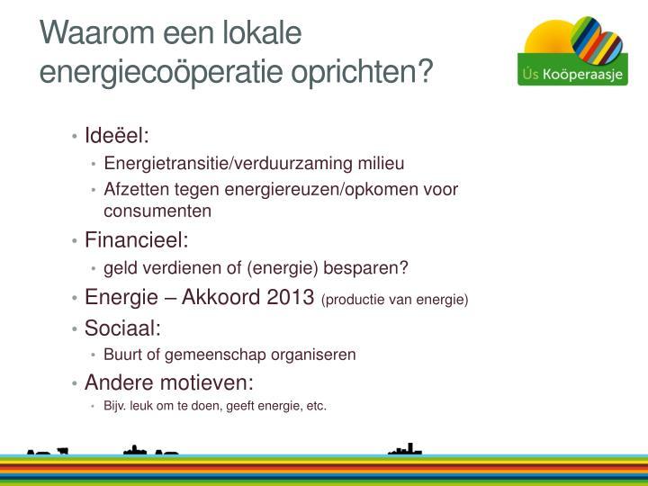 Waarom een lokale energiecoöperatie oprichten?