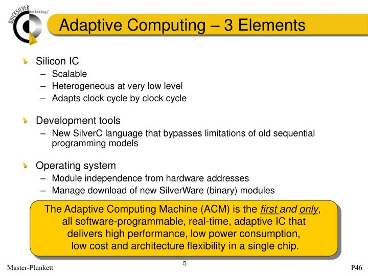 Adaptive Computing – 3 Elements
