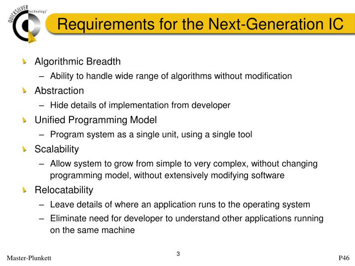 Requirements for the next generation ic