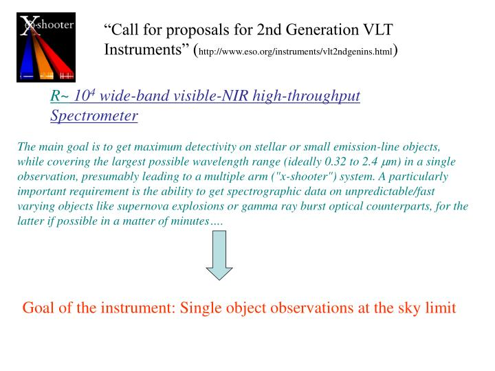 """Call for proposals for 2nd Generation VLT"