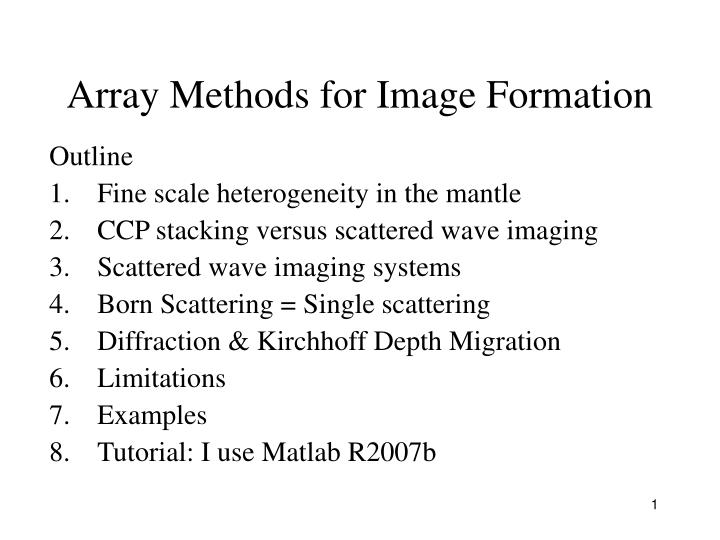 Array Methods for Image Formation