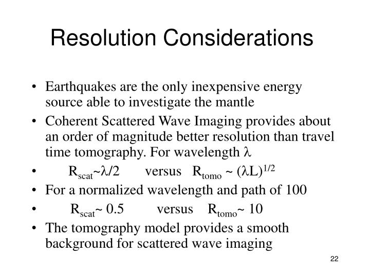 Resolution Considerations