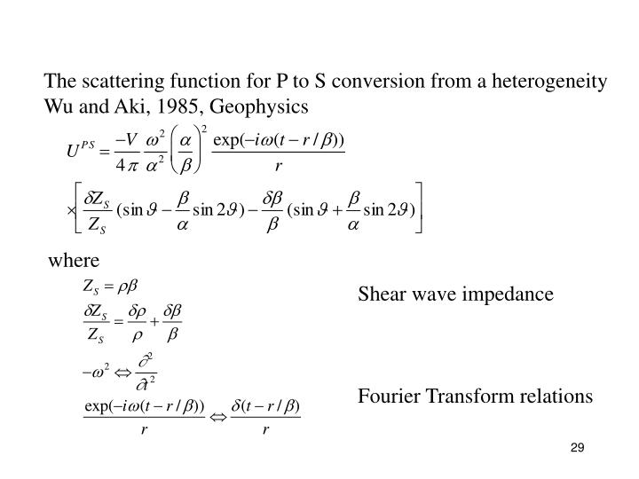 The scattering function for P to S conversion from a heterogeneity