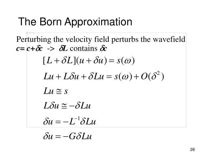 The Born Approximation