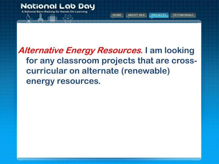 Alternative Energy Resources.