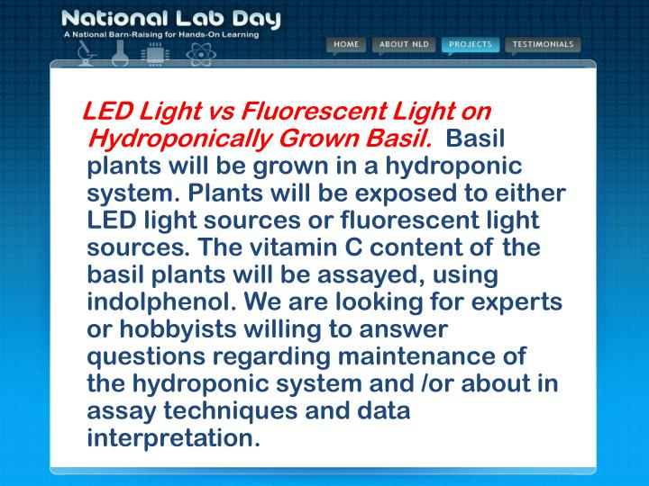 LED Light vs Fluorescent Light on Hydroponically Grown Basil.